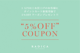 RADICA☆5%OFF COUPON PRESENT FAIR!!